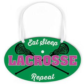 Girls Lacrosse Oval Sign - Eat Sleep Lacrosse Repeat