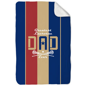 Girls Lacrosse Sherpa Fleece Blanket - Greatest Dad Stripes