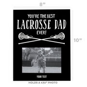 Girls Lacrosse Photo Frame - You're The Best Dad Ever