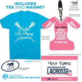 Virtual Race - I'd Rather Be Playing Lacrosse 5K - Girls (2020)