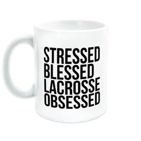 Lacrosse Coffee Mug - Stressed Blessed Lacrosse Obsessed