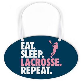 Girls Lacrosse Oval Sign - Eat. Sleep. Lacrosse. Repeat.
