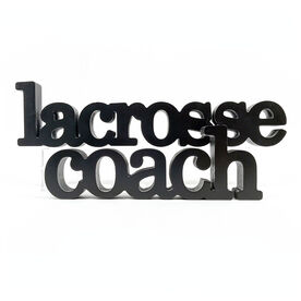 Lacrosse Coach Wood Words