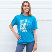 Girls Lacrosse Short Sleeve T-Shirt - My Goal Is To Deny Yours Goalie