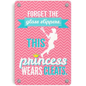 Girls Lacrosse Metal Wall Art Panel - Forget The Glass Slippers This Princess Wears Cleats