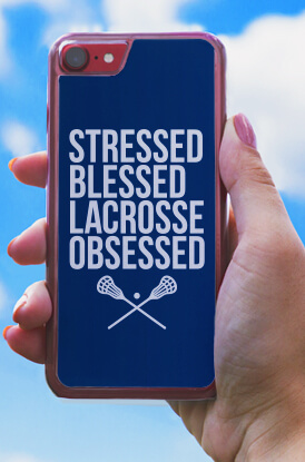 Stressed Blessed Lacrosse Obsessed iPhone Case