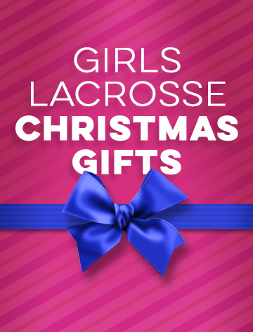 Girls Lacrosse Christmas Gifts