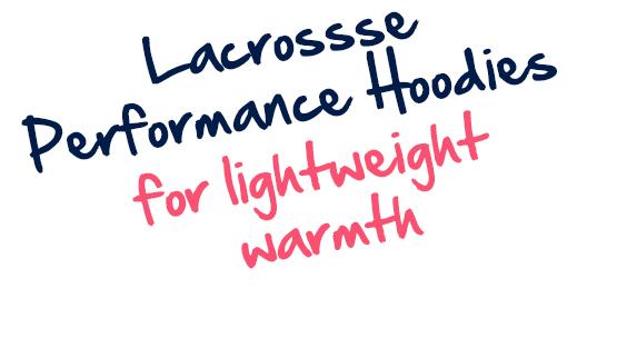 Girls Lacrosse Performance Hoodies